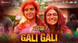 Gali Gali (Video Song) | Pataakha (2018)