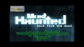 Most Haunted The Online Series-(Series 16) OfficialMostHaunted.com