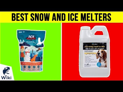 10 Best Snow And Ice Melters 2018
