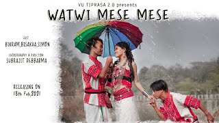 Watwi Mese Mese | VU Tiprasa 2.0 | Bikram | Bishakha | Simon
