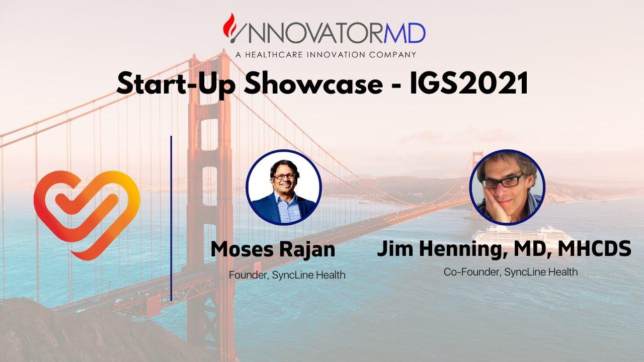 IGS2021: Start-Up Showcase - SyncLine Health