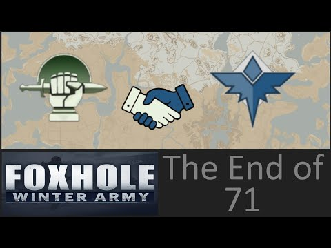 Foxhole | The End of 71 | Documented Ending |