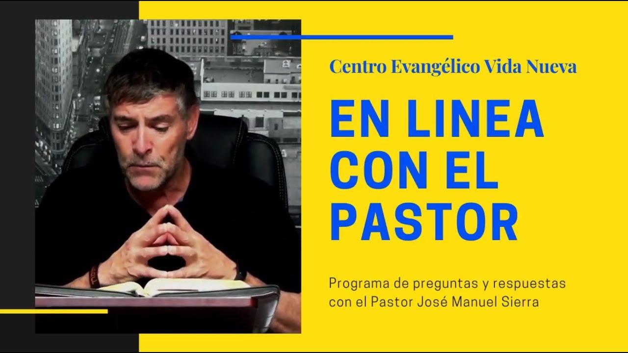 En línea con el Pastor - 8 de julio del 2020