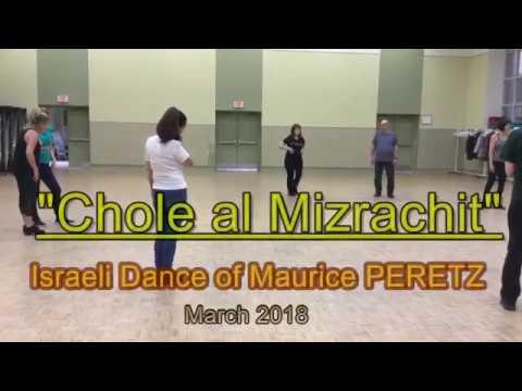 "Israeli Dance""Chole Al'Mizrachit"" of Maurice PERETZ"