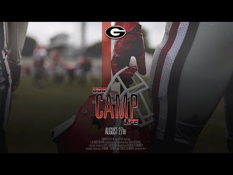 UGA Football: UGA Camp Life: 2017