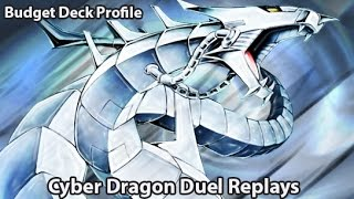 Cyber Dragon Duel Replays and Deck Profile - Budget Deck