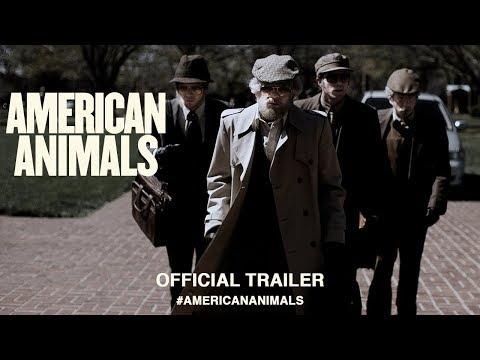 American Animals (2018) | Official US Trailer HD