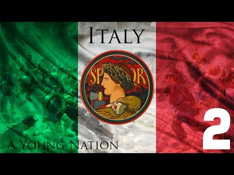 """Victoria II - Italy 2 """"A Young Nation"""""""