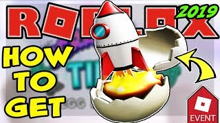[EVENT] HOW TO GET THE ROCKET EGGSCAPE EGG | ROBLOX EGG HUNT 2019 - Natural Disaster Survival