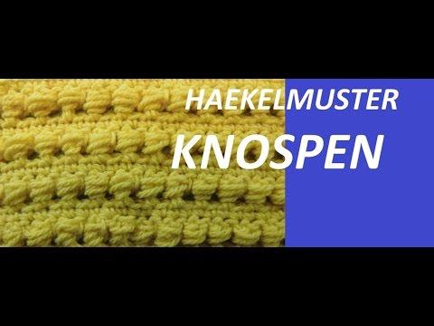 Haekelmuster * KNOSPEN * - YouTube