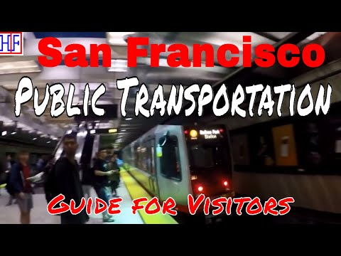 San Francisco | Public Transportation | Tourist Information | Episode# 2