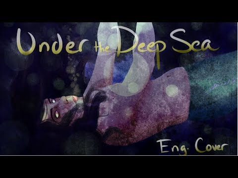 【Babuchan】 Under The Deep Sea (English Cover) 【Umber】