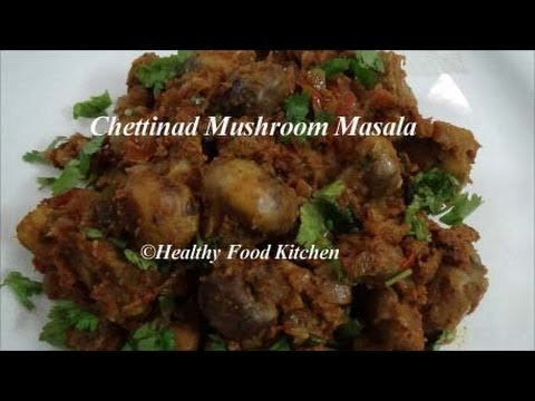 Chettinad Mushroom Masala Recipe-Side dish for Chapati,Curd Rice By Healthy Food Kitchen