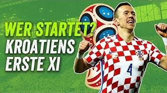 Kein Rebic oder Kramaric! Kroatiens beste Aufstellung für die WM 2018 - Wer startet?