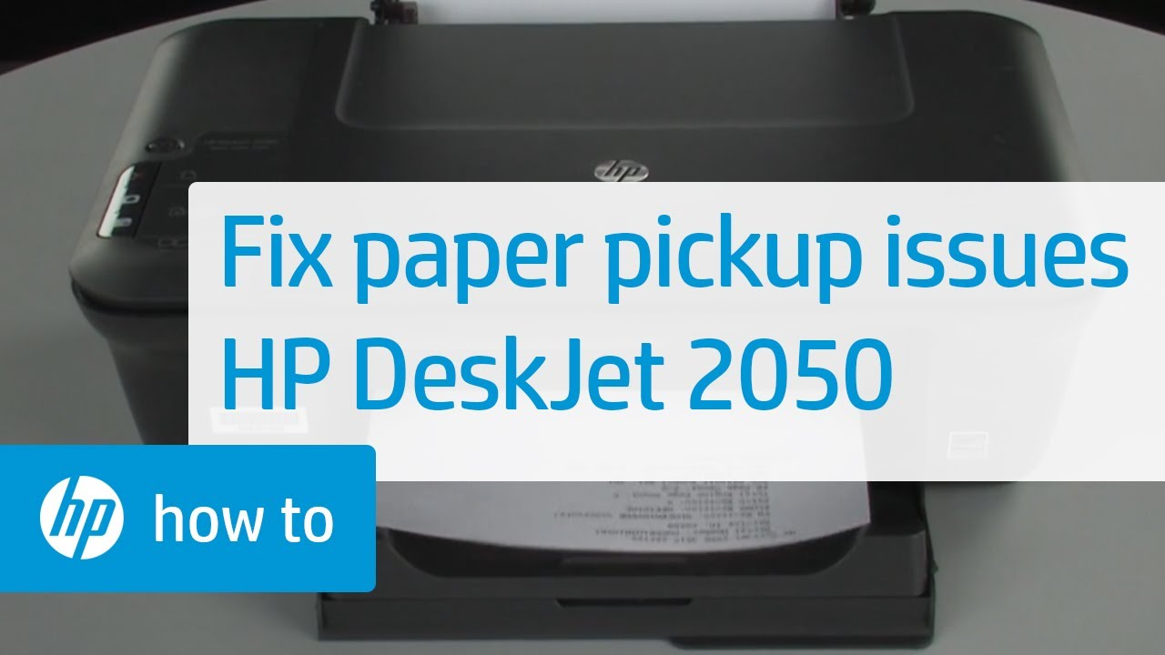 Fixing Paper Pick Up Issues Hp Deskjet 2050 All In One