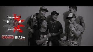 Siantar Rap Foundation | Orang Biasa