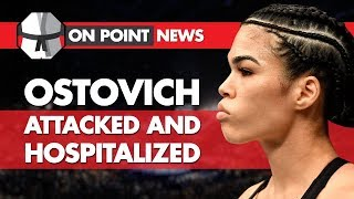 Rachael Ostovich Attacked & Hospitalized, Why The Diaz Bros Don't Fight, Adesanya Talks UFC Title