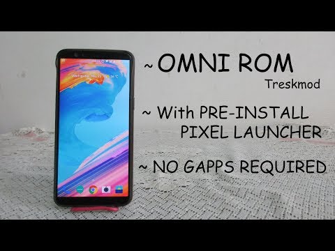 ONEPLUS 5T] How to install omni treskmod rom on oneplus 5t