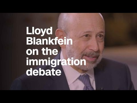 Blankfein: Immigration debate 'not necessarily ruled…