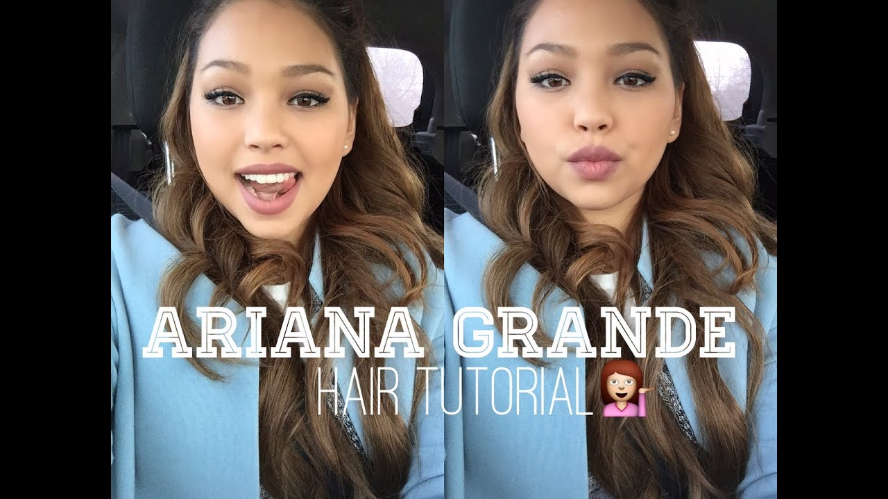 ariana grande - hair tutorial
