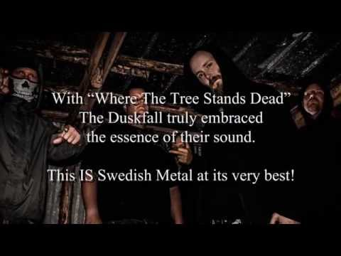 THE DUSKFALL - Where The Tree Stands Dead