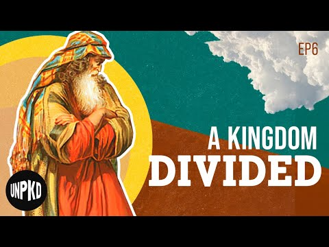 A Kingdom Divided - The Fall Of Israel