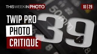 TWiP PRO Photo Critique 39