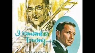 Frank Sinatra & Tommy Dorsey - I