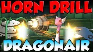HORN DRILL DRAGONAIR K.O.'s Half Of My Team!!!