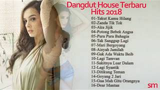 Dangdut Terbaru Hous Music Dangdut House Paling Hits 2018