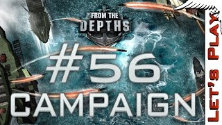 From the Depths #56 Grounded - Let
