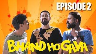 Gari Kaisay Banay Gi | Bhand Ho Gaya | Web Series Ep 2 | Bekaar Films