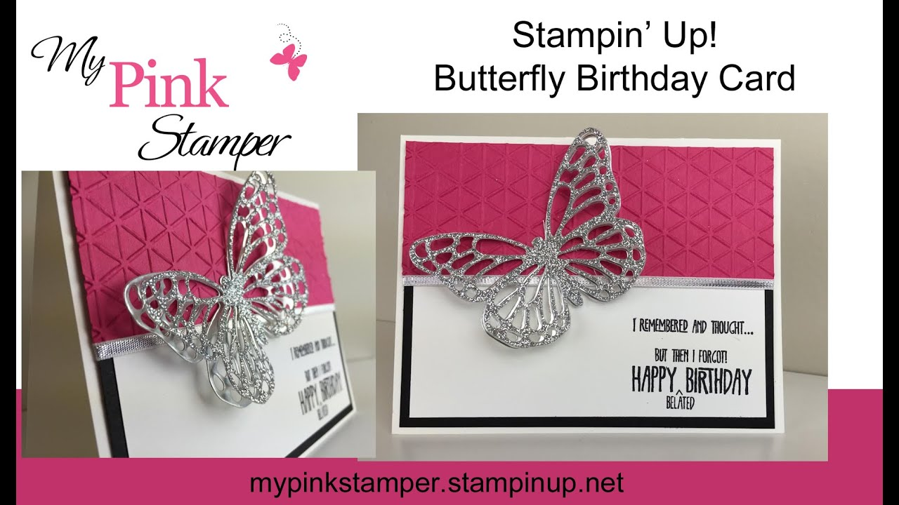 stampin' up butterfly birthday card  episode, Birthday card
