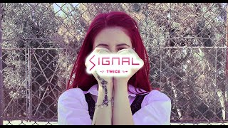 TWICE - SIGNAL [DANCE COVER by ₳Đ🌙]