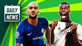 Pogba 'wants to rejoin Juventus' + Ziyech to Chelsea CONFIRMED! ► Daily News