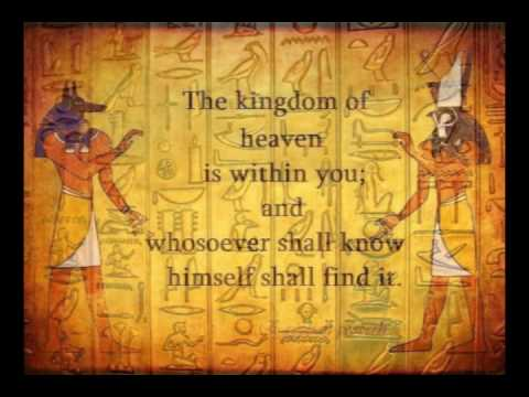 The kingdom of heaven is within you; and whosoever shall know himself shall find it