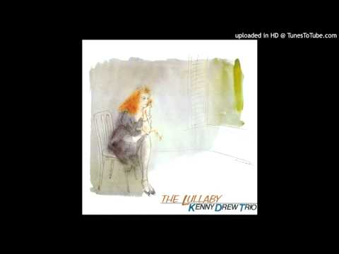 Kenny Drew Trio - Lullaby Of Birdland