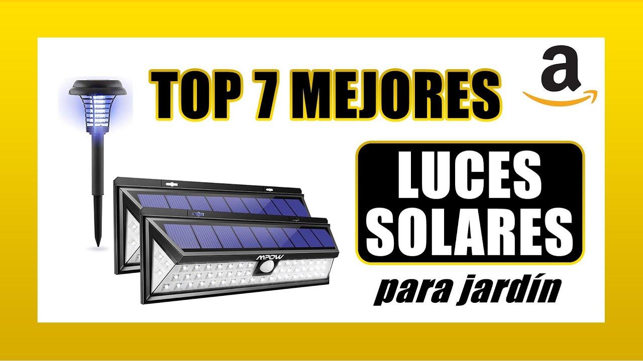 top 7 luces solares para jardin cuales son las mejores luces solares