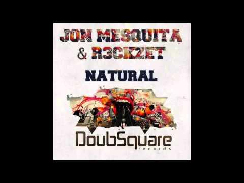 Jon Mesquita & R3ckzet - Natural (Original Mix)