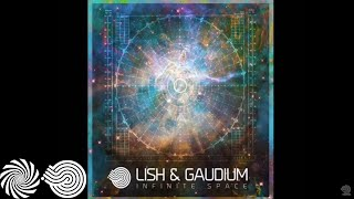 Lish & Gaudium - Infinite Space