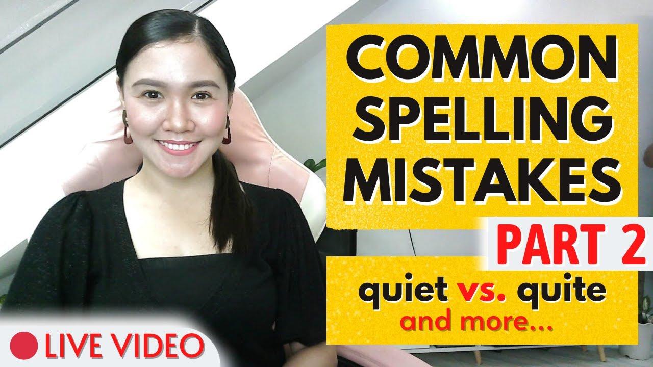 Download COMMON SPELLING MISTAKES (Part 2) ‖ quiet vs. quite - and more ‖ LIVE LESSON ‖ Aubrey Bermudez