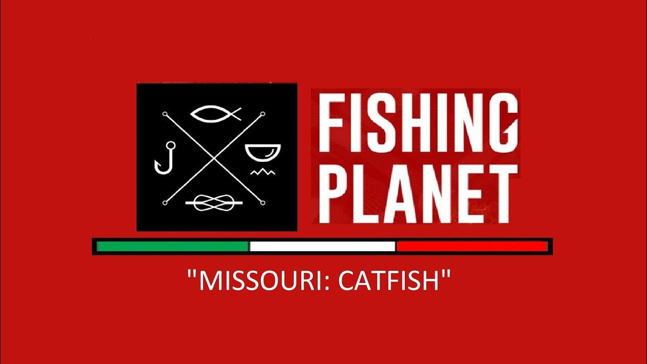 Fishing planet missouri pesce gatto catfish youtube for Missouri out of state fishing license