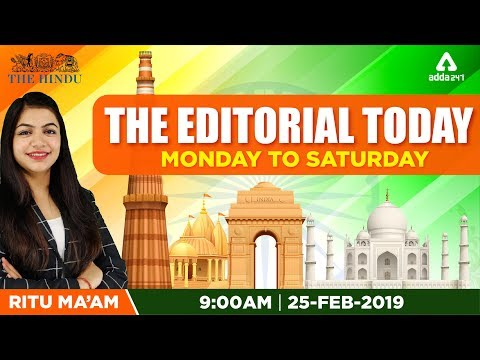 25th  February 2019 | The Editorial Today | The Hindu | Editorial By RITU Ma'am | 9 A.M