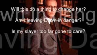 Buffy Musical ~ Walk through the fire lyrics