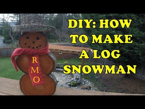 DIY - How to Make a Log Snowman Christmas Decoration