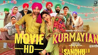 KURMAIYAN #Punjabi_Movie New Punjabi Movies 2018 - Watch KURMAIYAN Punjabi Movie Online