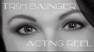 Trish Basinger Acting Reel