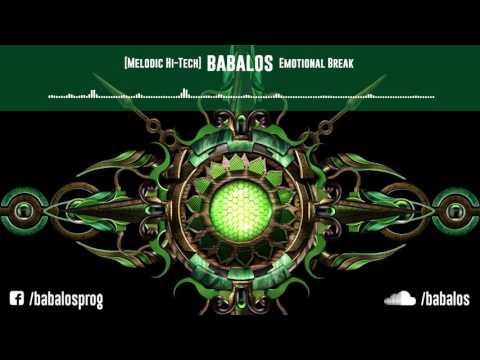 [Melodic Hi-Tech] Babalos - Emotional Break