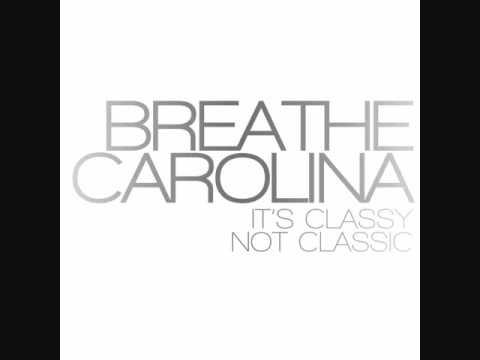 Breathe Carolina - That's Classy