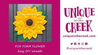 UITC™   FUN FOAM SUNFLOWER   UNIQUE IN THE CREEK   FLOWER WREATH    LIVE Replay